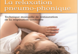 La Relaxation Pneumo Phonique